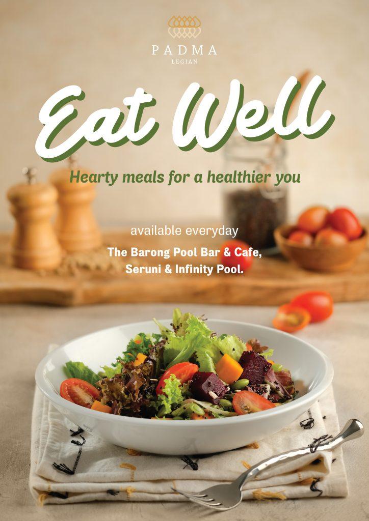 Eat Well Menu at Padma Resort Legian