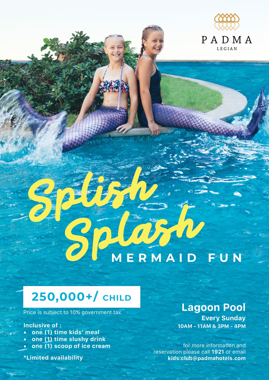 Splish Splash Mermaid Fun at Padma Resort Legian
