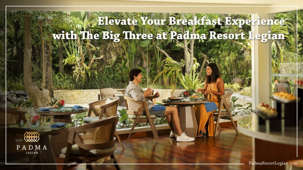 Padma Resort Legian - The Big Three